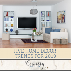 Five Home Decor Trends for 2019