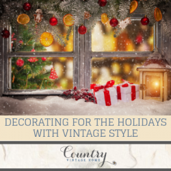 Tips for Decorating for the Holidays with Vintage Style