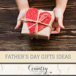 Five Father's Day Gifts Ideas with Country Style