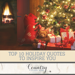Top 10 Holiday Quotes to Inspire You