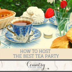How to Host the Best Tea Party