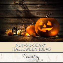 Not-So-Scary Halloween Ideas