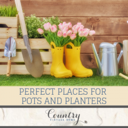 Perfect Places for Pots and Planters