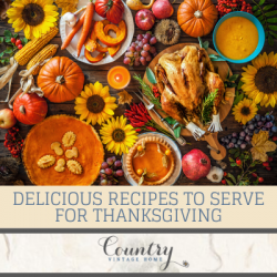 Delicious Recipes to Serve for Thanksgiving