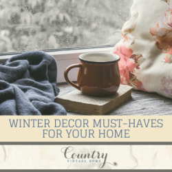 Four Winter Decor Must-Haves for Your Home